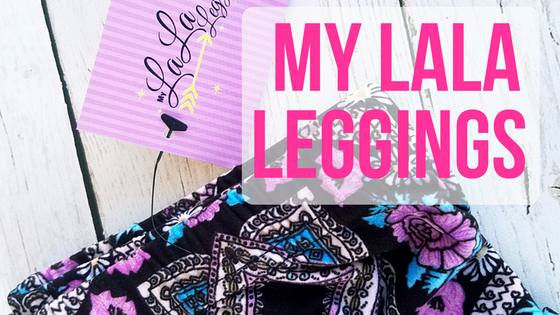 My LaLa Leggings Review